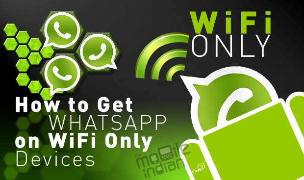How to Install Whatsapp on WiFi only devices