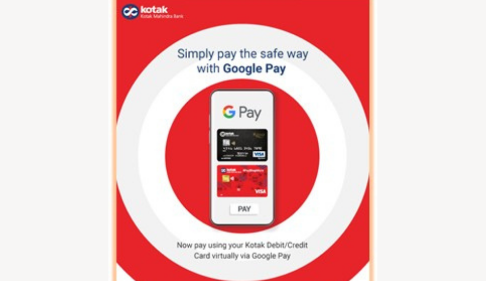 Kotak now supports Debit/Credit Card payments via Google Pay