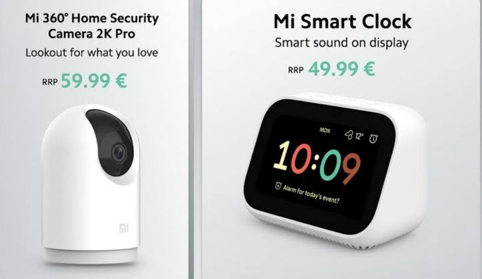 Xiaomi launches Mi Smart Clock, Mi 360 Home Security Camera 2K Pro