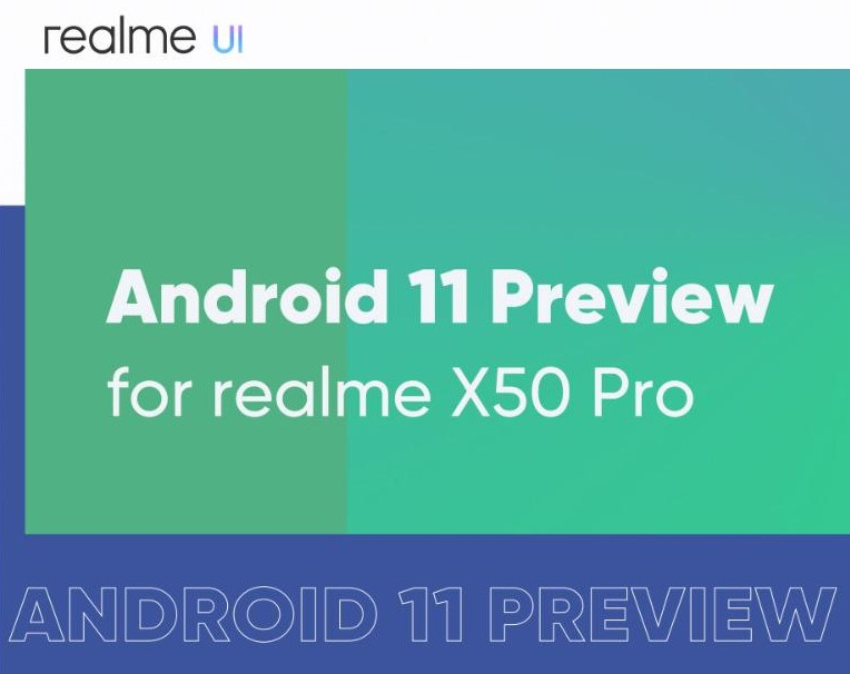 How to get  Android 11 Preview on Realme X50 Pro?