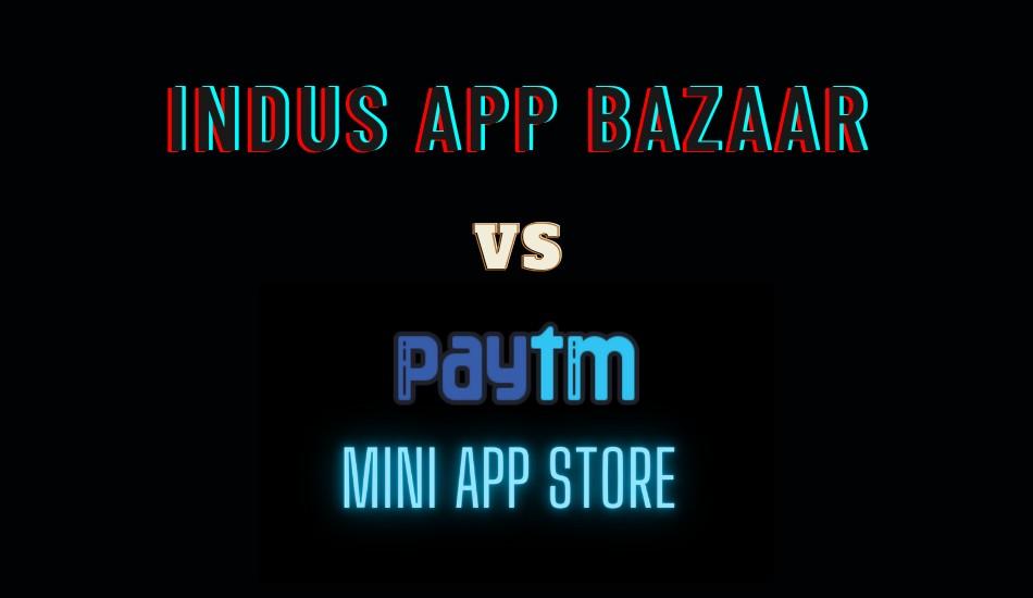 Indus App Bazaar vs Paytm mini app store: Things you should know