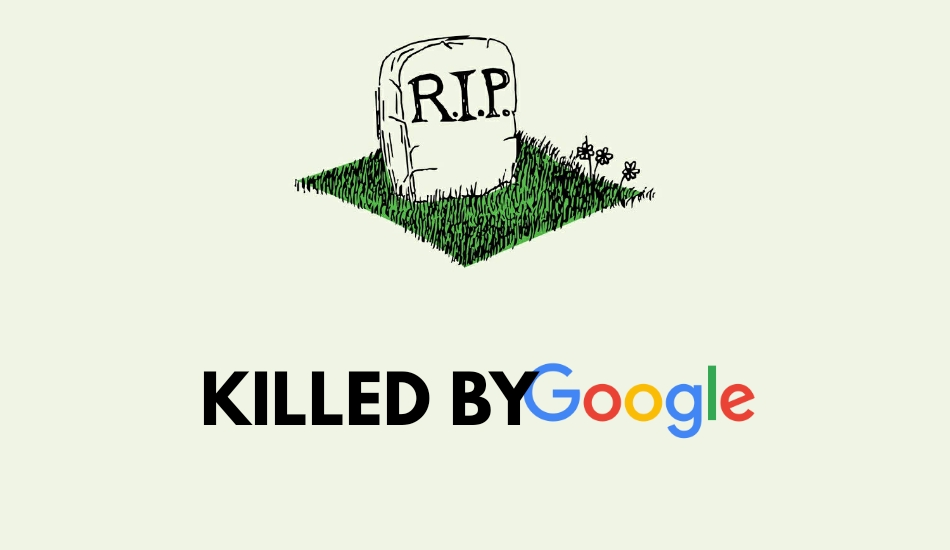 Top 20 Apps and Services Killed by Google