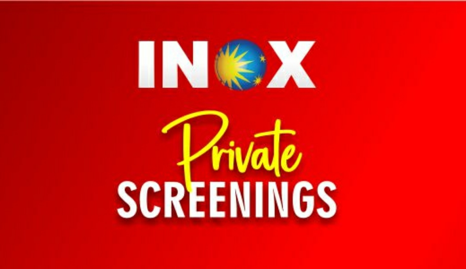 INOX allowing private screening for movies at Rs 2,999