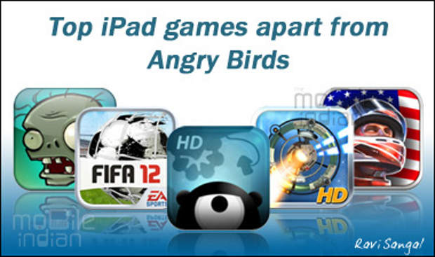 Top 5 iPad games apart from Angry Birds