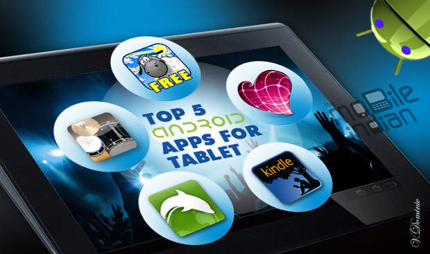 Top 5 apps for Android tablets