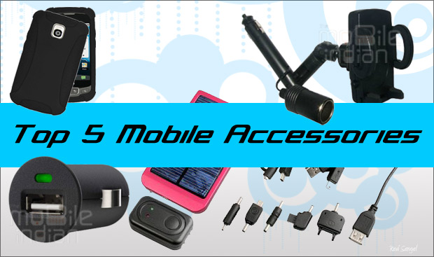 Top 5 mobile accessories