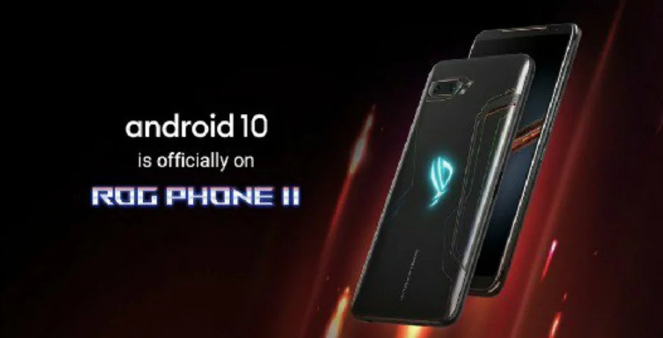 Asus ROG Phone II Android 10 update starts rolling out
