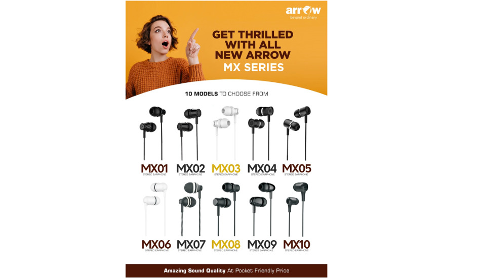 Arrow MX wired earphones launched in India at a starting price of Rs 149