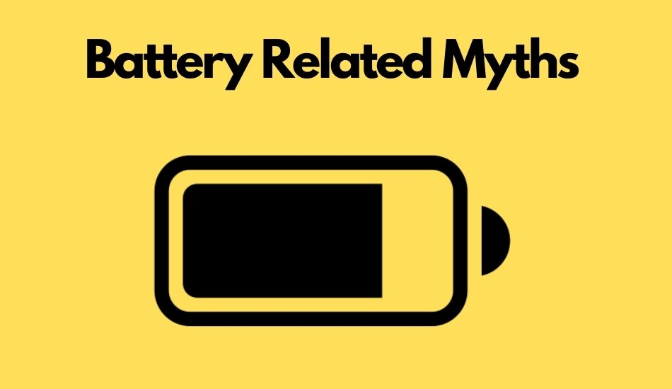 Top smartphone battery related myths