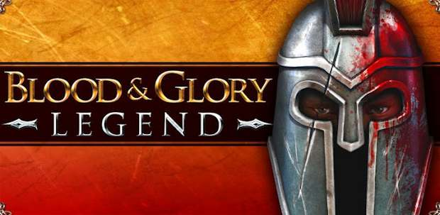 Blood and Glory Legends now on Android