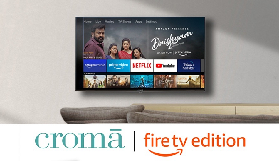 Croma launches range of Croma Fire TV Edition Smart LED TVs, Prices start at Rs 17,999
