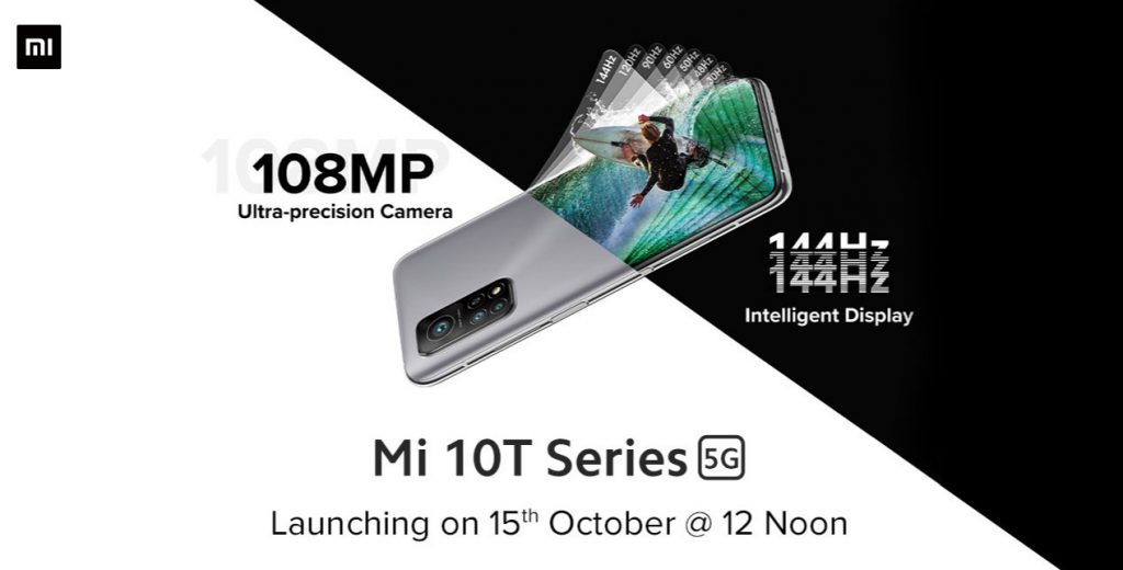 Xiaomi Mi 10T Series 5G launching in India on Oct 15