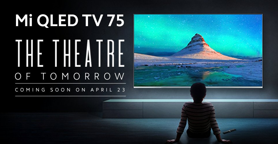 Mi QLED TV 75-inch launching in India on April 23