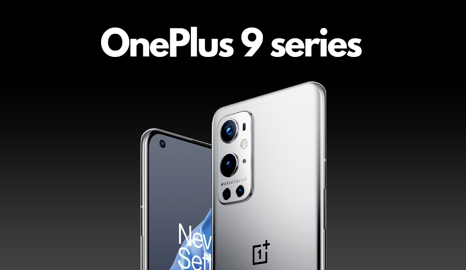 OnePlus 9 series launched along with OnePlus 9R, OnePlus Watch