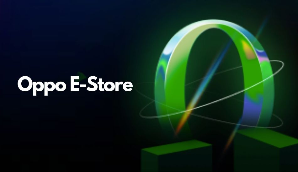 Oppo E-commerce Store launched in India