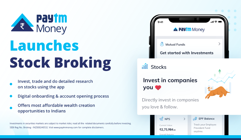 Paytm Money launches Stock Broking for investors