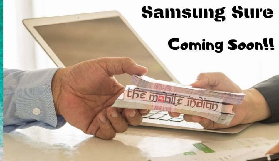 Exclusive: Samsung Sure, 0% interest EMI service, to be launched in India soon