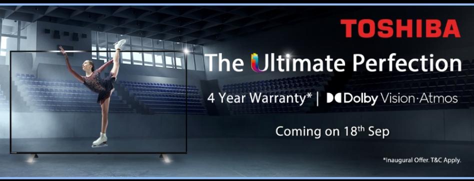 Toshiba unveils its new range of 4K TVs