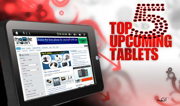 Top 5 tablets worth waiting for