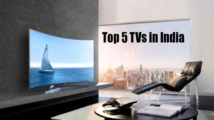 Top 5 TVs  in India
