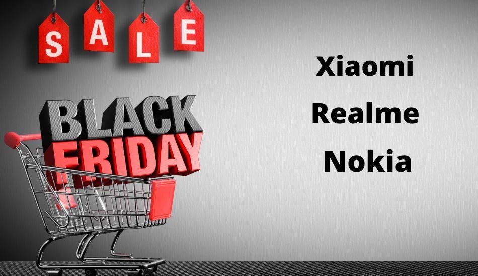 Black Friday Deals start Today from Xiaomi, Nokia , Realme