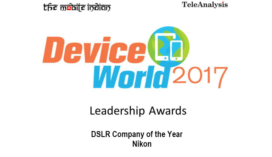 Device World Leadership Awards 2017: Nikon is the DSLR Company of the Year