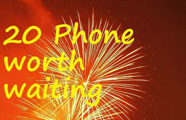 Top 20 upcoming smartphones worth waiting for