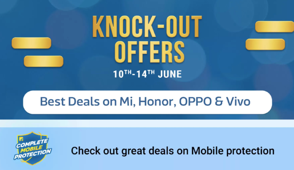 Flipkart Knock-Out Offers sale on June 10 -14, offers on Vivo V15 Pro, Oppo F11 Pro and more