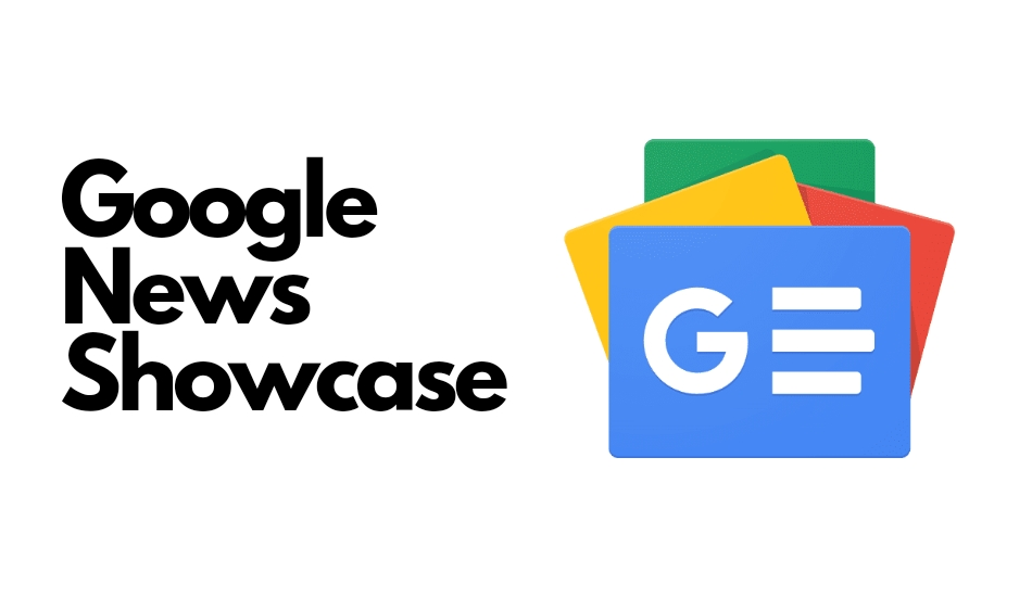 Google News Showcase starts rolling out in India with 30 publishers