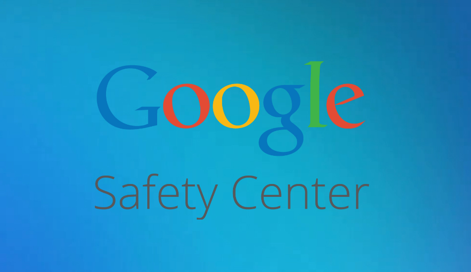 Google expands Safety Center to India with nine regional languages