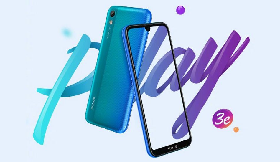 Honor Play 3e launched with 5.71-inch display and Mediatek Helio P22 SoC