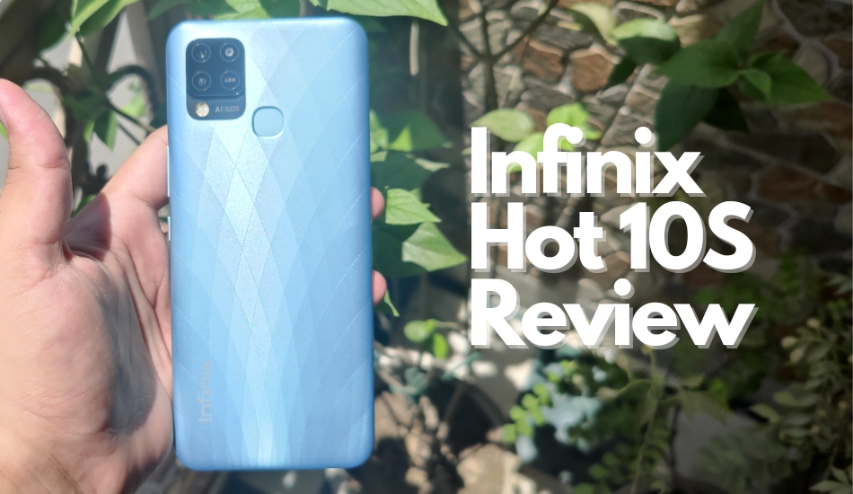 Infinix Hot 10S Review: Can it make an impact in budget segment?