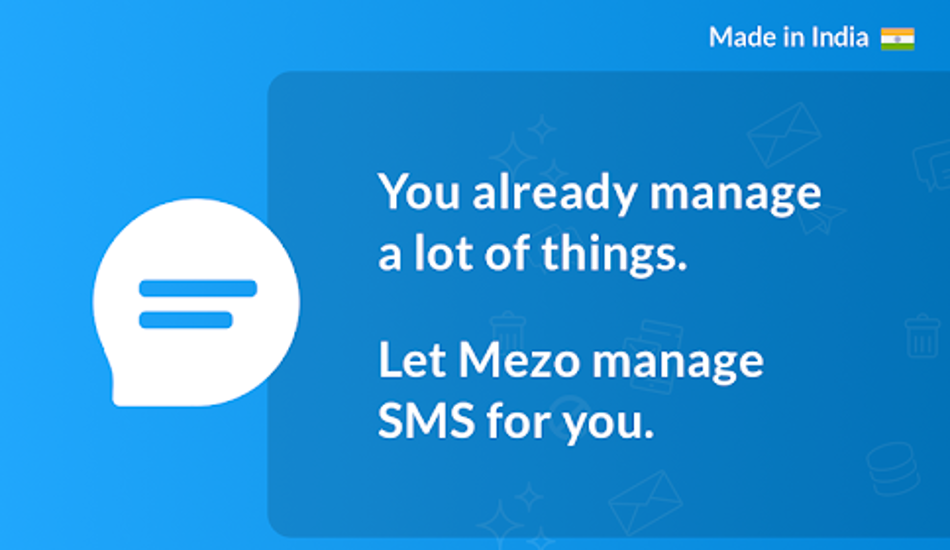 Meet Mezo: An Indian app to make your SMS Smart, Secure and Spam-free