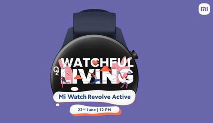 Mi Watch Revolve Active to launch in India on June 22