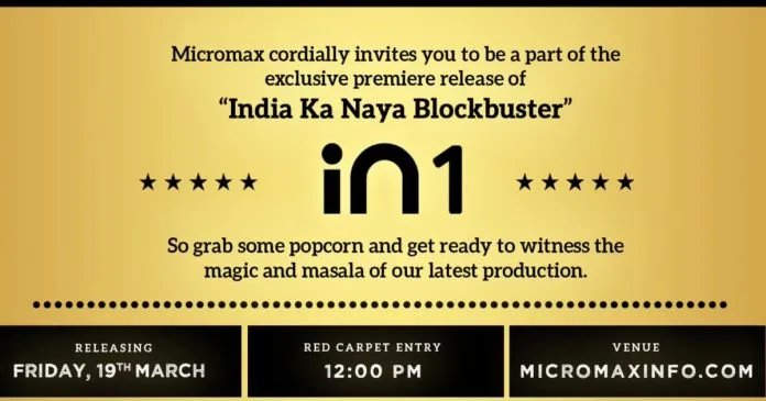Micromax in 1 launching in India on March 19