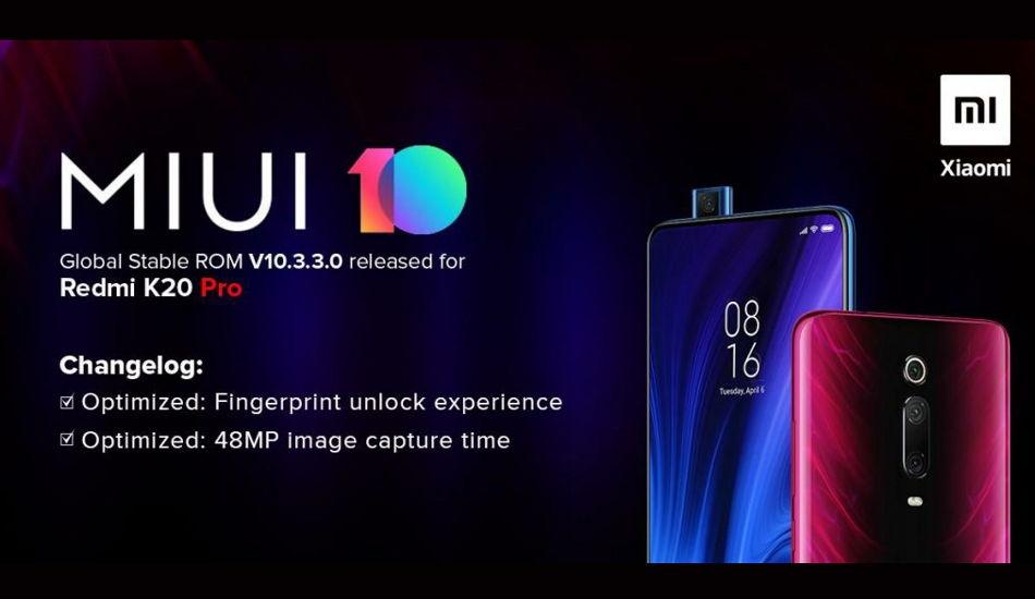 Redmi K20 Pro receives MIUI 10.3.3.0 update in India