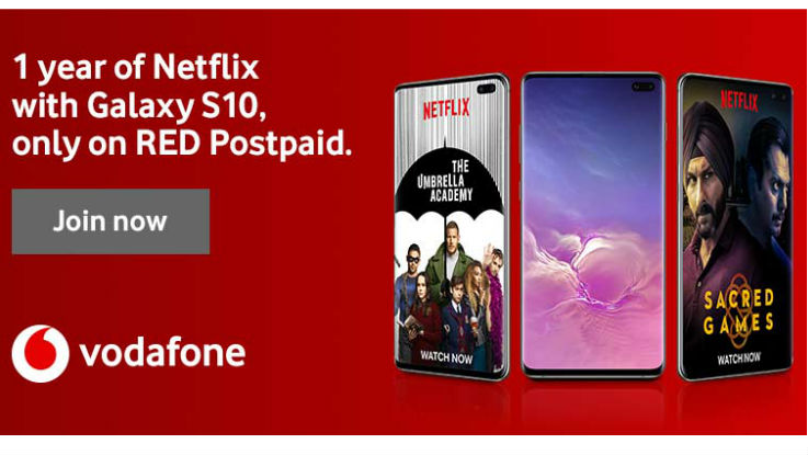 Buy Samsung Galaxy S10  to get free 1 year Netflix subscription, data  from  Vodafone Idea