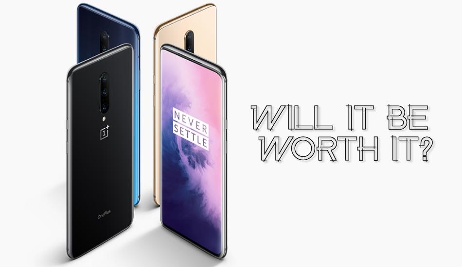 OnePlus 7T: Will it be worth it?