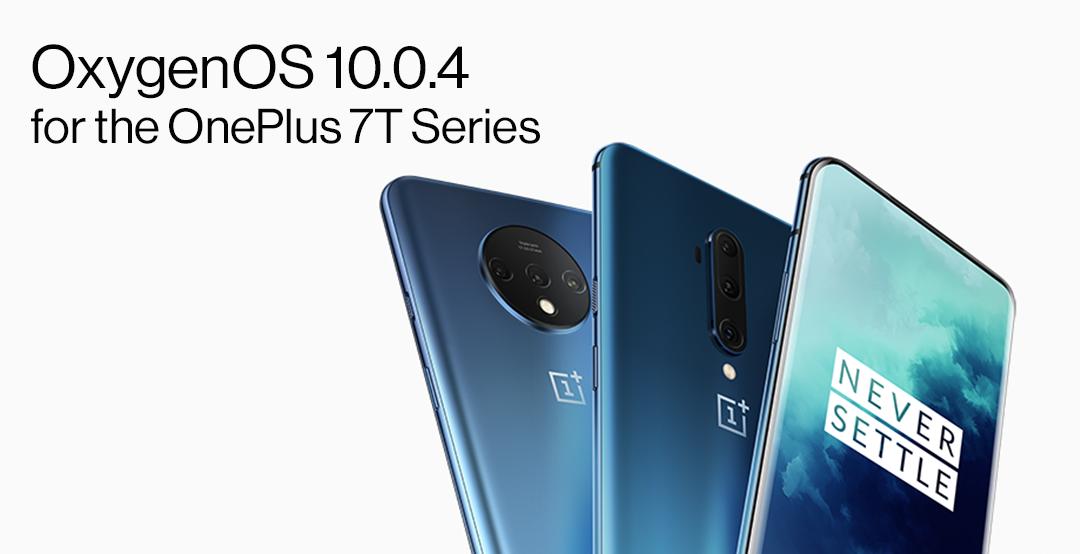 OnePlus 7T, OnePlus 7T Pro receive OxygenOS 10.0.4 update