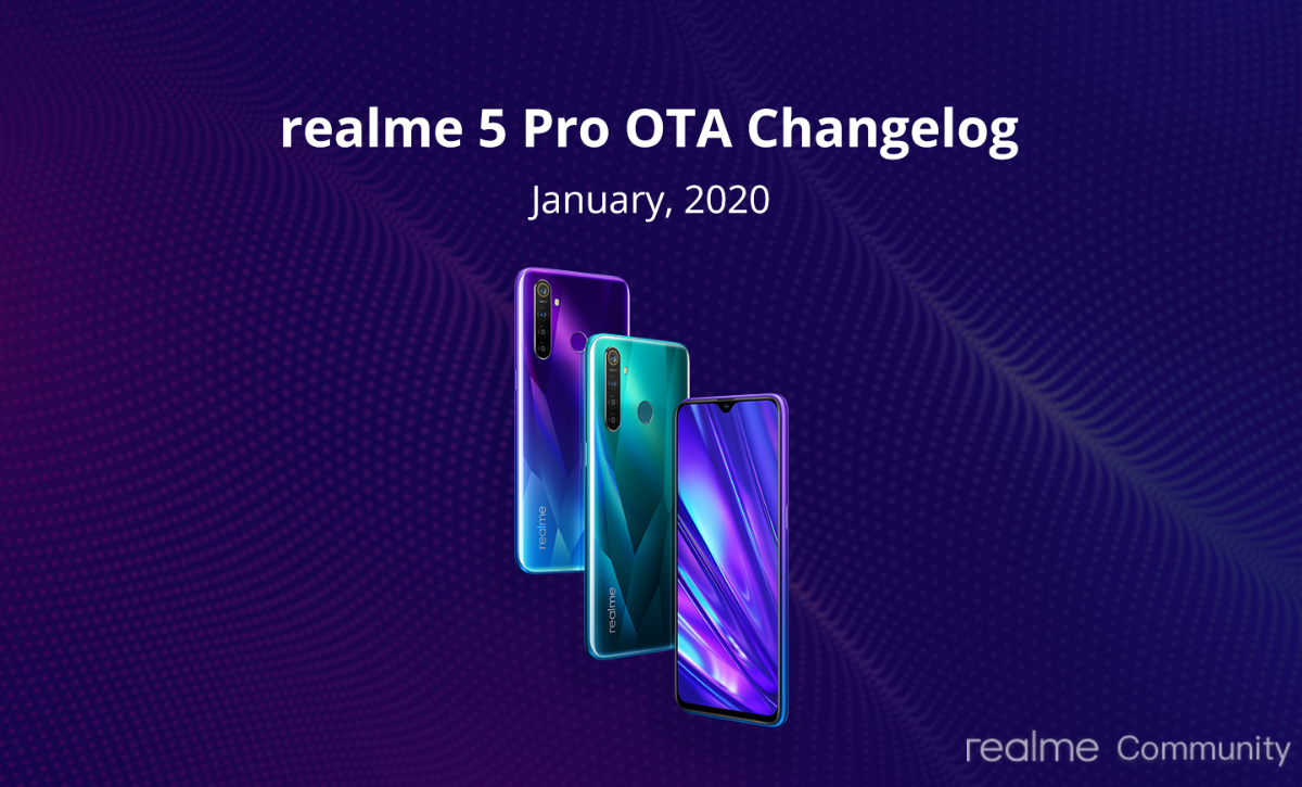 Realme X2 and 5 Pro receive new update with January 2019 Security Patch