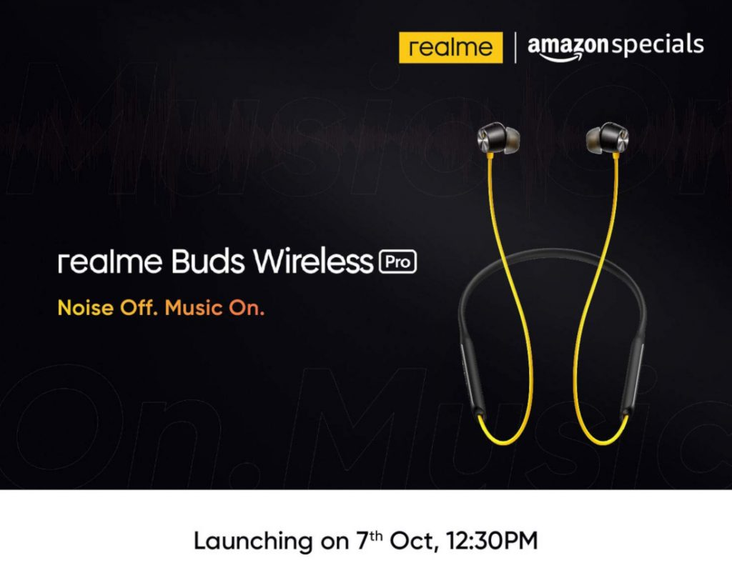 Realme Buds Wireless Pro and Buds Air Pro will be launching in India on October 7
