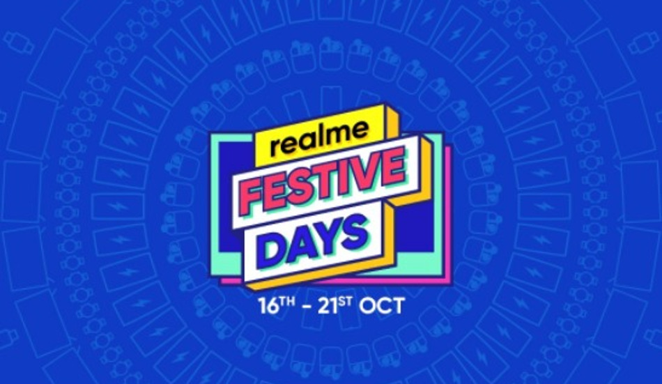 Realme Festive Days from Oct 16-21: Discounts on Realme phones,  Smart TV, earphones and more