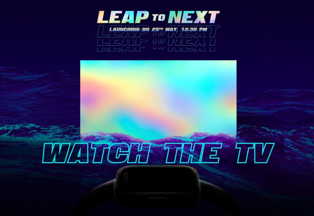 Realme TV and Realme Watch to launch in India on May 25