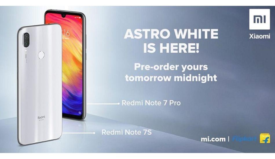 Redmi Note 7 Pro, Redmi Note 7S Astro White colour variant announced in India