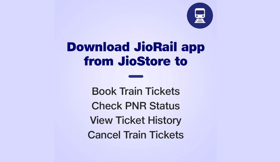 Reliance Jio introduces JioRail App for JioPhone, JioPhone 2