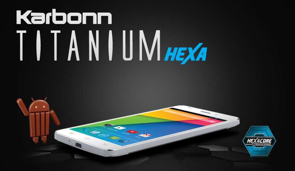 Pre-booking of Karbonn Titanium Hexa starts tomorrow