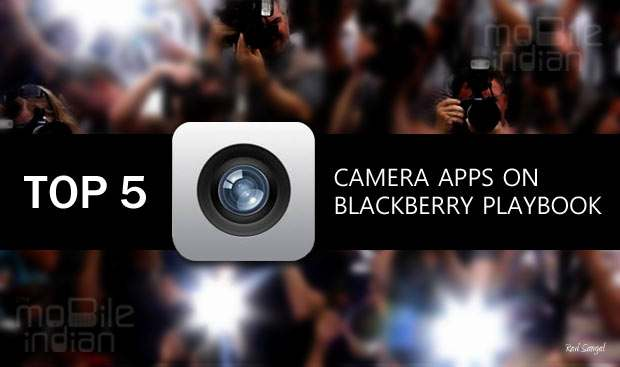 Top 5 free camera apps for BlackBerry PlayBook