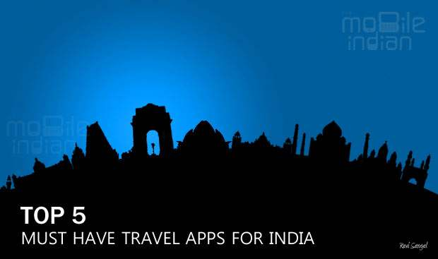 Top 5 free travel apps for India