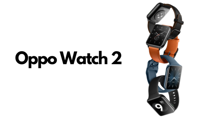 Oppo Watch 2 launched