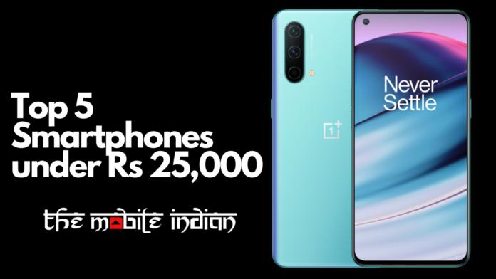 Top 5 Smartphones under Rs 25,000